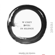 W ciszy / In silence. Książka do pisania / A book for writing